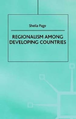 Regionalism Among Developing Countries (Hardcover)