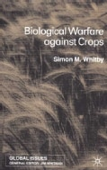 Biological Warfare Against Crops (Hardcover)