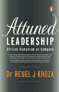 Attuned Leadership: African Humanism As Compass (Hardcover)
