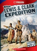 The Lewis & Clark Expedition (Hardcover)