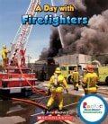 A Day With Firefighters (Hardcover)