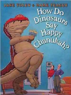 How Do Dinosaurs Say Happy Chanukah? (Hardcover)