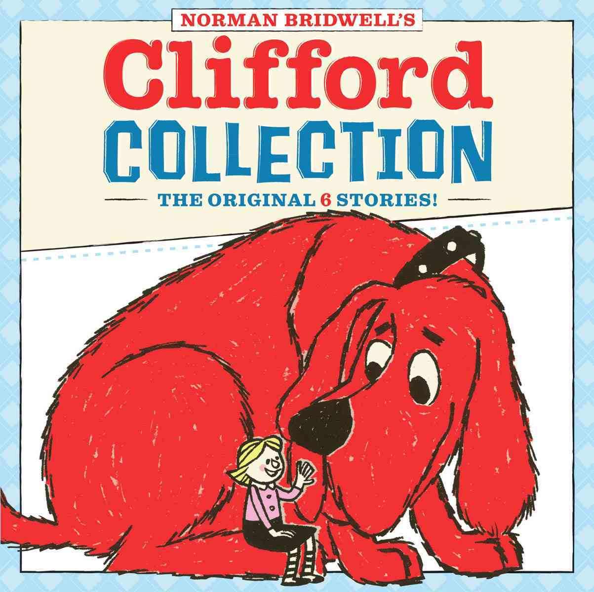 Clifford Collection: The Original 6 Stories (Hardcover)