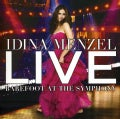 Idina Menzel - Live Barefoot At The Symphony