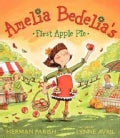 Amelia Bedelia's First Apple Pie (Paperback)
