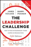 The Leadership Challenge: How to Make Extraordinary Things Happen in Organizations: 25th Anniversary (Hardcover)