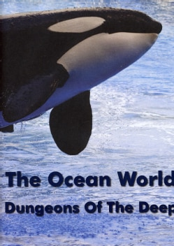 The Ocean World: Dungeons of The Sea (DVD)