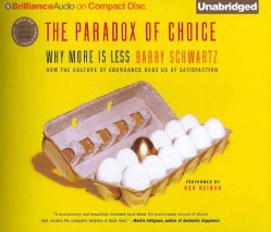The Paradox of Choice: Why More Is Less (CD-Audio)