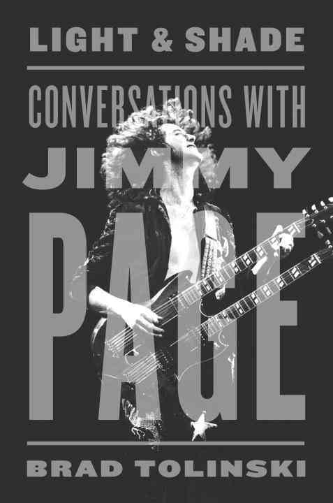 Light & Shade: Conversations With Jimmy Page (Hardcover)