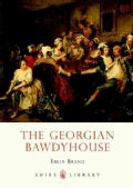 The Georgian Bawdyhouse (Paperback)