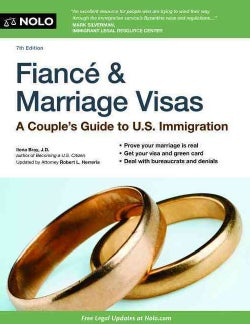 Fiance & Marriage Visas: A Couple's Guide to U.S. Immigration (Paperback)