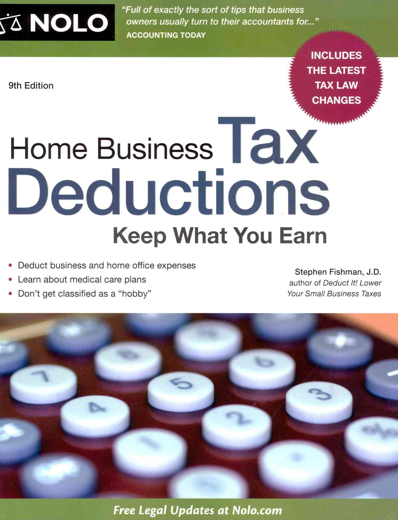 Home Business Tax Deductions: Keep What You Earn (Paperback)