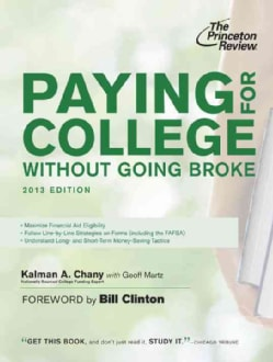 Paying for College Without Going Broke 2013 (Paperback)
