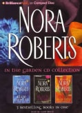 Nora Roberts in the Garden CD Collection: Blue Dahlia / Black Rose / Red Lily (CD-Audio)