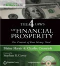 The 4 Laws of Financial Prosperity: Get Control of Your Money Now! (CD-Audio)