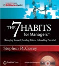 The 7 Habits for Managers: Managing Yourself, Leading Others, Unleashing Potential (CD-Audio)
