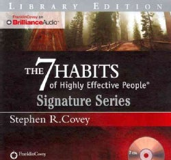 The 7 Habits of Highly Effective People: Library Edition (CD-Audio)