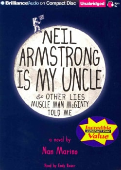 Neil Armstrong Is My Uncle & Other Lies Muscle Man McGinty Told Me (CD-Audio)