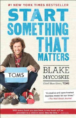 Start Something That Matters (Paperback)