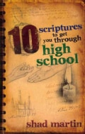 10 Scriptures to Get You Through High School (Paperback)