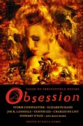 Obsession: Tales of Irresistible Desire (Paperback)