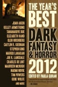 The Year's Best Dark Fantasy & Horror 2012 (Paperback)