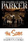 Richard Stark's Parker: The Score (Hardcover)