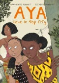 Aya: Love in Yop City (Paperback)