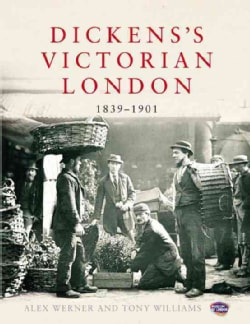 Dickens's Victorian London: 1839-1901 (Hardcover)