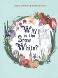 Why Is the Snow White? (Hardcover)