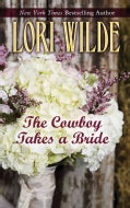 The Cowboy Takes a Bride (Hardcover)