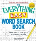 The Everything Easy Word Search Book: More Than 200 Fun, Quick Word Search Puzzles (Paperback)