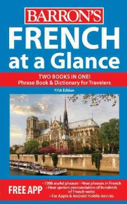 French at a Glance: Phrase Book & Dictionary for Travelers (Paperback)