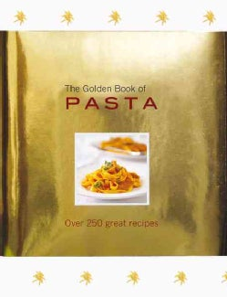 The Golden Book of Pasta (Hardcover)