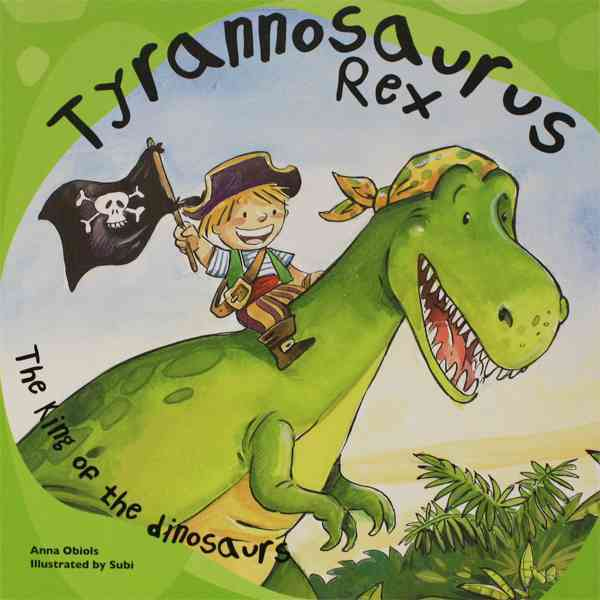 Tyrannosaurus Rex: The King of the Dinosaurs (Paperback)