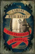 The Prisoner of Heaven: A Novel (Hardcover)