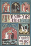 The Death of King Arthur: Thomas Malory's Le Morte d'Arthur (Paperback)