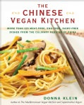The Chinese Vegan Kitchen: More Than 225 Meat-free, Egg-free, Dairy-free Dishes from the Culinary Regions of China (Paperback)