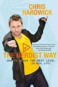 The Nerdist Way: How to Reach the Next Level (In Real Life) (Paperback)