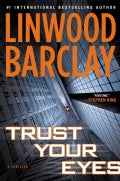 Trust Your Eyes (Hardcover)