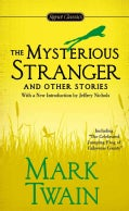 The Mysterious Stranger and Other Stories (Paperback)