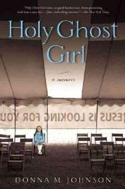 Holy Ghost Girl: A Memoir (Paperback)