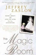 The Magic Room: A Story About the Love We Wish for Our Daughters (Paperback)