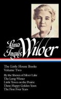Laura Ingalls Wilder: The Little House Books (Hardcover)