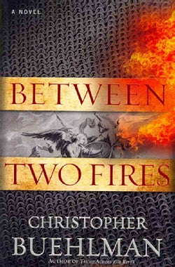 Between Two Fires (Hardcover)