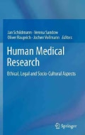 Human Medical Research: Ethical, Legal and Socio-cultural Aspects (Hardcover)