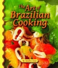 The Art of Brazilian Cooking (Hardcover)