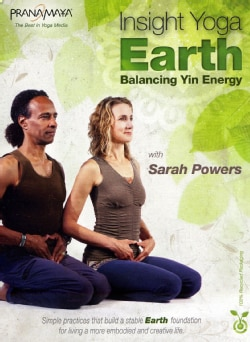 Pranamaya Insight Yoga Earth: Balancing Yin Energy with Sarah Powers (DVD)