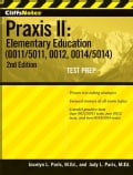 CliffsNotes Praxis II: Elementary Education (0011/5011, 0012, 0014/5014)