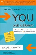 You Are a Brand!: In Person and Online, How Smart People Brand Themselves for Business Success (Paperback)